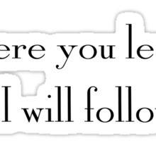 """""""Where You Lead…"""" – Gilmore Girls Design Sticker"""