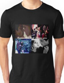Stydia- Remember that I love you Unisex T-Shirt