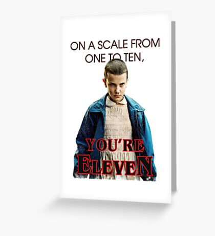 Eleven Out of Ten Greeting Card