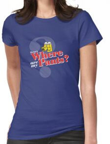 Where Are My Pants? Womens Fitted T-Shirt