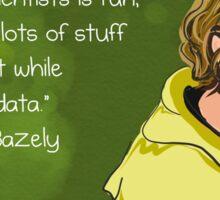 #SciComm100: Dawn Bazely Sticker