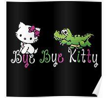 Bye Bye Kitty Poster