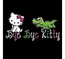Bye Bye Kitty Photographic Print