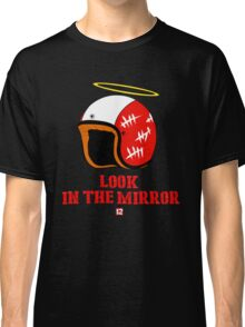 Driver, look in the mirror Classic T-Shirt