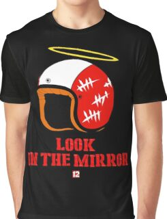 Driver, look in the mirror Graphic T-Shirt