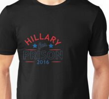 Hillary For Prison 2016 Funny Funny Politics Novelty Election Political T Shirt Unisex T-Shirt