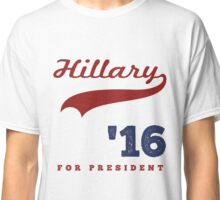 Hillary Clinton USA Presidential Election 2016  Classic T-Shirt
