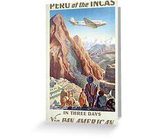 Peru of the Incas Greeting Card