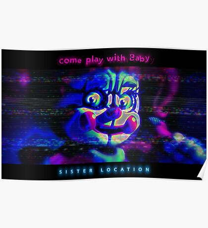 SISTER LOCATION (FNAF) come play with Baby Poster