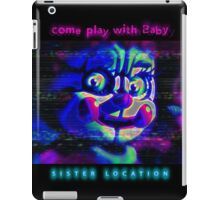 SISTER LOCATION (FNAF) come play with Baby iPad Case/Skin