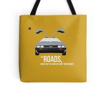 Back To The Future 'Roads'  Tote Bag