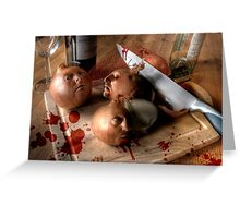 Butchery of the Onion Folk Greeting Card