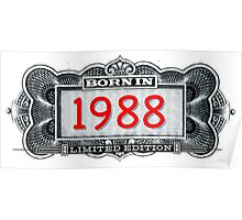 Born In 1988 - Limited Edition Poster