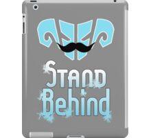 Stand Behind iPad Case/Skin