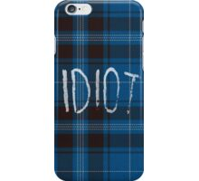 IDIOT (Blue flannel) iPhone Case/Skin