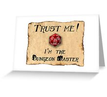 Trust me! I'm the Dungeon Master Greeting Card