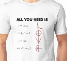 All you need is Love - Math theme Unisex T-Shirt