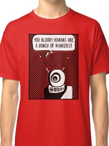 Bloody Humans! Classic T-Shirt