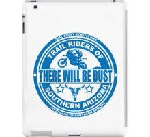 There Will be Dust Dual Sport Benefit Ride iPad Case/Skin