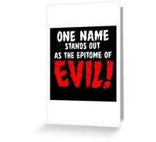 That name is DRACULA! Greeting Card