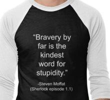 brave=stupid-Sherlock Men's Baseball ¾ T-Shirt