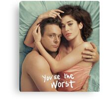 You're The Worst Canvas Print