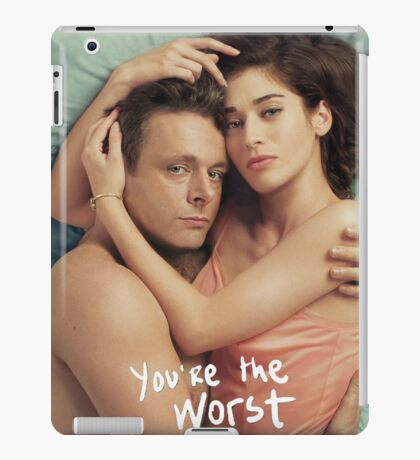 You're The Worst iPad Case/Skin
