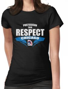 Respect Chicago Cubs T-Shirt - Postseason Clincher 2016 - Cubs Respect  Womens Fitted T-Shirt