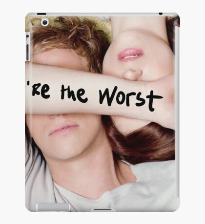 You're The Worst 01 iPad Case/Skin