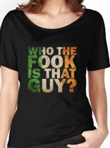 mcgregor ; who the fock is that guy? Women's Relaxed Fit T-Shirt