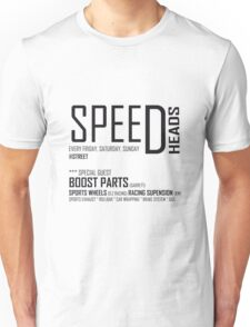 Speed Heads Unisex T-Shirt