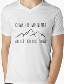 Climb the Mountains and Get Their Good Tidings Mens V-Neck T-Shirt