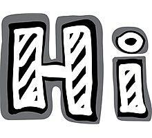 "Hand-drawn word ""Hi!"" Photographic Print"