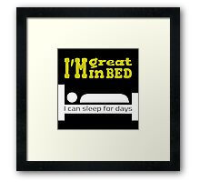 Great in bed Framed Print