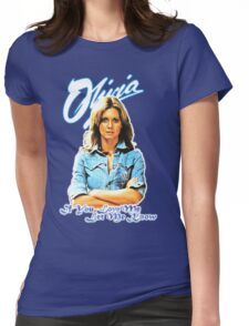 Olivia Newton-John - 70's  If You Love Me, Let Me Know Womens Fitted T-Shirt