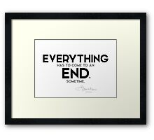 everything has to come to an end - l. frank baum Framed Print