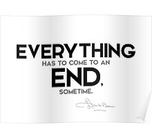 everything has to come to an end - l. frank baum Poster