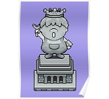 King Pokey Statue - Mother 3 Poster