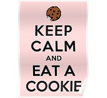 KEEP CALM AND EAT A COOKIE Poster