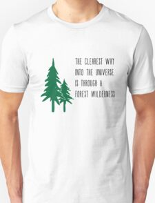 Through a Forest Wilderness T-Shirt
