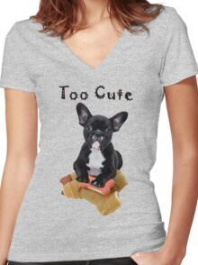 Bulldog Puppy - Too Cute Women's Fitted V-Neck T-Shirt