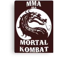 MMA aka Mortal kombat Canvas Print