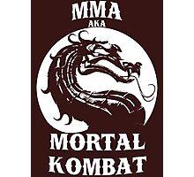 MMA aka Mortal kombat Photographic Print