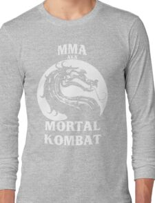 MMA aka Mortal kombat Long Sleeve T-Shirt