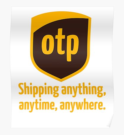 OTP - shipping anything, anytime, anywhere Poster