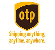 OTP - shipping anything, anytime, anywhere Photographic Print