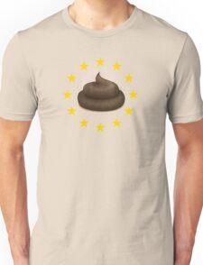 Eu European Union Free Speech Politics Freedom Fuck The System Crap T-Shirts Unisex T-Shirt
