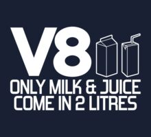 V8 - Only milk & juice come in 2 litres (1) One Piece - Short Sleeve