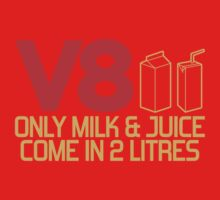 V8 - Only milk & juice come in 2 litres (3) One Piece - Long Sleeve