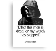 Either this man is dead... Groucho Marx Metal Print